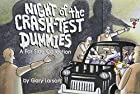 Night of the Crash-Test Dummies by Gary…