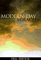 Modern-Day Miracles: How Ordinary People…