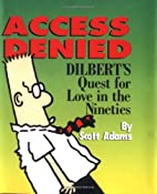 Access Denied: Dilbert's Quest for Love in…