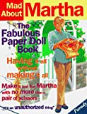 Rodriguez, Robert: Mad About Martha: The Fabulous Paper Doll Book