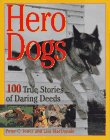 Jones, Peter C.: Hero Dogs: 100 True Stories of Daring Deeds