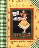 Mary Engelbreit: Lives...Get One