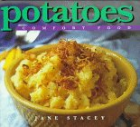 Stacey, Jane: Potatoes: Comfort Food