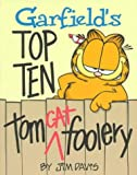 Davis, Jim: Garfield's Top Ten Tom Cat Foolery