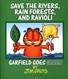 Davis, Jim: Save the Rivers, Rain Forests and Ravioli