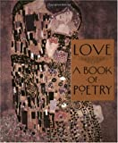 Eisen, Armand: Love: A Book of Poetry