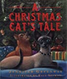 Greenway, Jennifer: A Christmas Cat's Tale