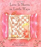 Berstein, Michel: Love Is Shown in Little Ways