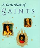 Julie Mars: A LITTLE BOOK OF SAINTS