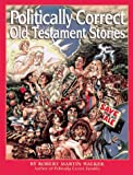 Walker, Robert Martin: Politically Correct Old Testament Stories