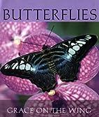 Butterflies: Grace on Wings (Little Books)…