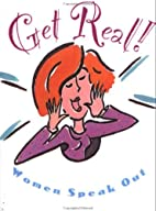 Get Real : Women Speak Out by Susan Thomsen