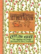 Over the River and Through the Woods by Mary…