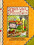 Engelbreit, Mary: That's What Friends Are for (Main Street Editions Changing Picture Books Series)