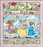 Engelbreit, Mary: Our Wedding Journal