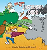 Amend, Bill: Welcome to Jasorassic Park: A FoxTrot Collection