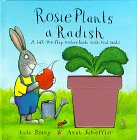 Petty, Kate: Rosie Plants a Radish: A Lift-The-Flap Natur Book With Real Seeds (Lift-The-Flap Nature Books with Real Seeds)