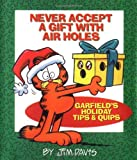 Jim Davis: Never Accept a Gift with Air Holes: Garfield's Holiday Tips & Quips