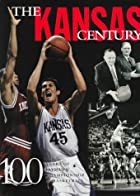 The Kansas century : 100 years of…