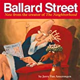 Van Amerongen, Jerry: Ballard Street