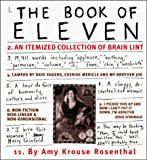 Rosenthal, Amy Krouse: The Book of Eleven: An Itemized Collection of Brain Lint