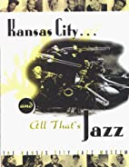 Kansas City...And All That'S Jazz (Pb) by…