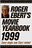 Ebert, Roger: Roger Ebert's Movie Yearbook 1999 (Serial)