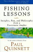Fishing Lessons by Paul Quinnett