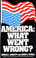 America: What Went Wrong? by Donald L.&hellip;