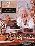 Heatter, Maida: Maida Heatter&#39;s Book of Great Desserts