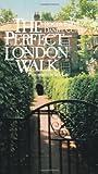 Curley, Daniel: Perfect London Walk