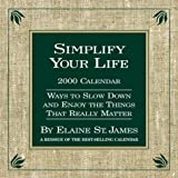 St. James, Elaine: Simplify Your Life 2000 Calendar: Ways to Slow Down and Enjoy the Things That Really Matter: 3