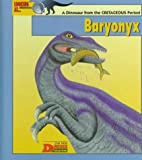 Tamara Green: Looking at...Baryonyx: A Dinosaur from the Cretaceous Period