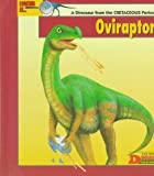 Green, Tamara: Looking At-- Oviraptor: A Dinosaur from the Cretaceous Period (The New Dinosaur Collection)