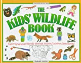 Shedd, Warner: The Kid&#39;s Wildlife Book