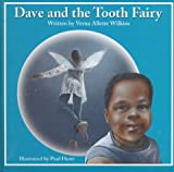 Verna Wilkins: Dave and the Tooth Fairy
