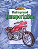 Casanellas, Antonio: Great Discoveries and Inventions That Improved Transportation
