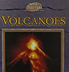 Volcanoes (Natural Disasters) by Victor…