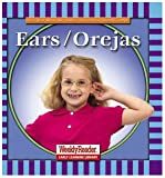 Klingel, Cynthia Fitterer: Ears/Orejas (Let's Read About Our Bodies)