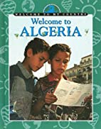 Welcome to Algeria (Welcome to My Country)…
