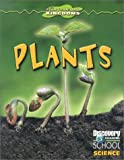 Vega, Denise: Plants (Discovery Channel School Science)