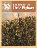 Knowlton, Mary Lee: The Battle of Little Bighorn (Events That Shaped America)
