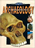 Devereux, Paul: Archaeology: The Study of Our Past (Investigating Science)