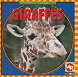 Macken, JoAnn Early: Giraffes (Animals I See at the Zoo)