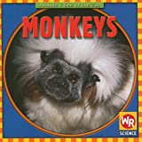 JoAnn Early Macken: Monkeys (Animals I See at the Zoo.)