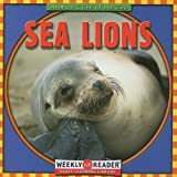 Macken, JoAnn Early: Sea Lions (Animals I See at the Zoo)