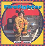Gorman, Jacqueline Laks: Firefighter