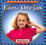 Klingel, Cynthia Fitterer: Ears/orejas (Let's Read about Our Bodies/Conozcamos Nuestro Cuerpo) (Spanish Edition)