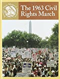 Crewe, Sabrina: The 1963 Civil Rights March (Events That Shaped America)