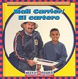 JoAnn Early Macken: Mail Carrier/El Cartero (People in My Community/La Gente De Mi Comunidad, Bilingual)